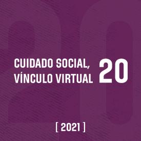 Cuidado social. Vínculo virtual #20