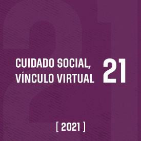 Cuidado social. Vínculo virtual #21