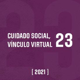 Cuidado social. Vínculo virtual #23